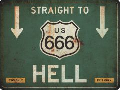 US-Traffic Sign - Straight to 666 Hell - grunge