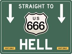 US-Traffic Sign - Straight to 666 Hell